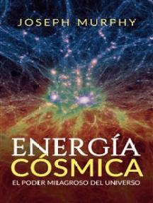 Energía Cósmica: El Poder Milagroso del Universo (Traducción: David De Angelis)