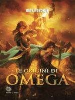 Le origini di Omega