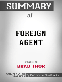 Summary of Foreign Agent