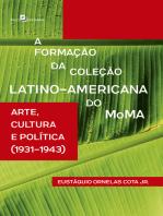 A Formação da Coleção Latino-Americana do MoMA