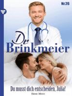 Dr. Brinkmeier 26 – Arztroman