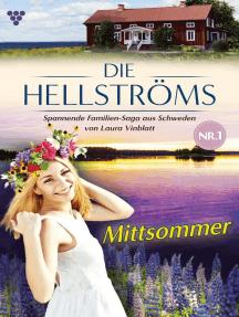 Die Hellströms 1 – Familienroman: Mittsommer