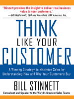 Think Like Your Customer: A Winning Strategy to Maximize Sales by Understanding and Influencing How and Why Your Customers Buy: A Winning Strategy to Maximize Sales By Understanding and Influencing How and Why Your Customers Buy