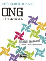 ONG Sustentável: O guia para organizações do terceiro setor economicamente prósperas