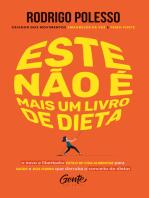 Este não é mais um livro de dieta: O novo e libertador estilo de vida alimentar para saúde e boa forma que derruba o conceito de dietas