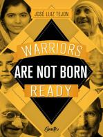 Warriors are not born ready