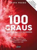 100 graus - o ponto de ebulição do sucesso