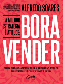 A melhor estratégia é atitude: Bora vender