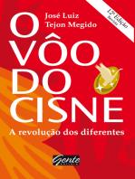 O voo do cisne: A revolução dos diferentes