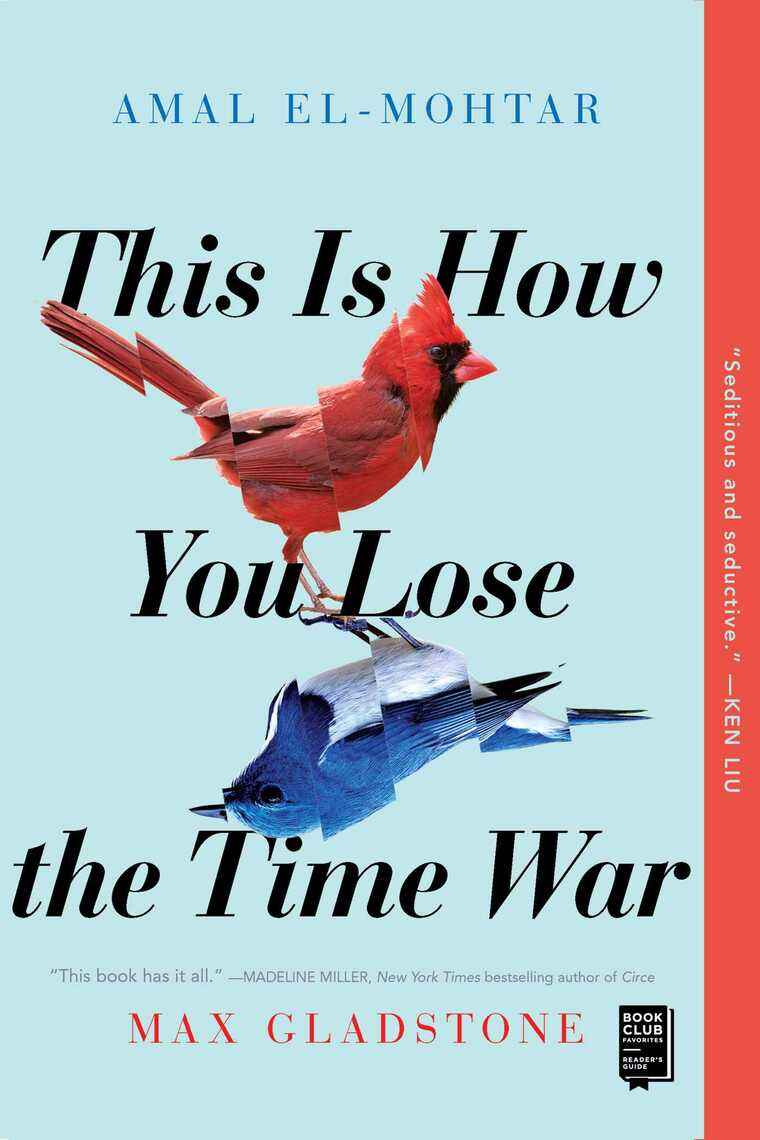 Read This Is How You Lose The Time War Online By Amal El Mohtar And Max Gladstone Books