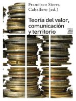 Teoría del valor, comunciación y territorio