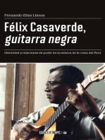 Félix Casaverde, guitarra negra: Identidad y relaciones de poder en la música de la costa del Perú