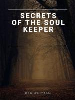 Secrets of the Soul Keeper