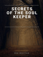 Secrets of the Soul Keeper