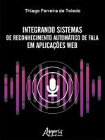 Integrando Sistemas de Reconhecimento Automático de Fala em Aplicações Web