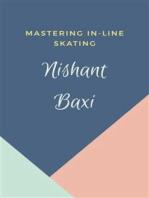 Mastering In-line Skating