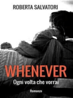 WHENEVER - Ogni volta che vorrai