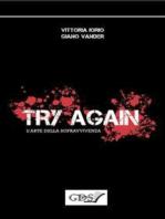 Try Again - L'arte della sopravvivenza