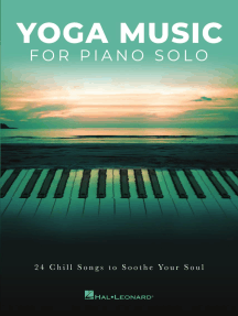 Yoga Music for Piano Solo: 24 Chill Songs to Soothe Your Soul