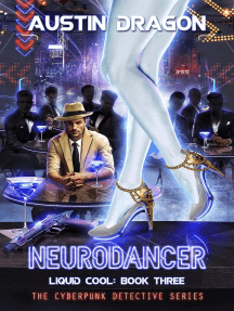 NeuroDancer (Liquid Cool, Book 3): Liquid Cool, #3