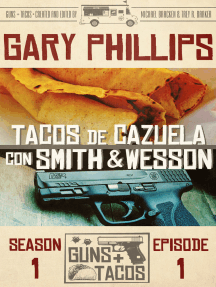 Tacos de Cazuela con Smith & Wesson