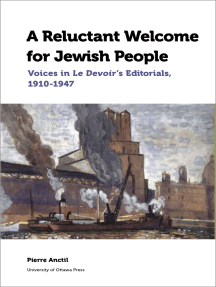 A Reluctant Welcome for Jewish People: Voices in Le Devoir's Editorials, 1910-1947