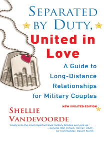 Separated By Duty, United In Love (revised):: A Guide To Long-distance Relationships For Military Couples
