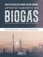 Caracterização dos Resíduos Sólidos Urbanos: Aproveitamento do Biogás
