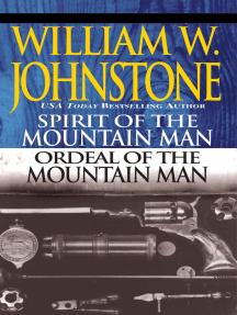 Spirit of the Mountain Man/Ordeal of the Mountain Man