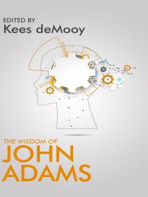 The Wisdom of John Adams