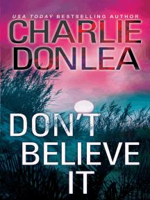 Don't Believe It