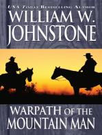 Warpath of the Mountain Man/Valor of the Mountain Man