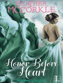 Honor Before Heart