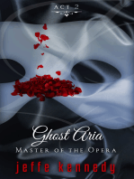 Master of the Opera, Act 2