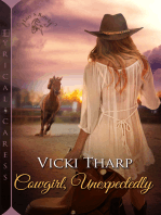 Cowgirl, Unexpectedly