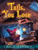 Tails, You Lose