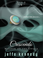 Master of the Opera, Act 6