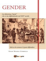 """Gender. La silenziosa """"peste"""" che si sta diffondendo nel XXI secolo. Solo se la conosci ti puoi difendere"""