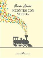 Incontro con Neruda