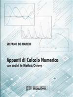 Introduzione al Calcolo Numerico con codici in Matlab/Octave