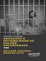 Abandono e invisibilidade da mulher encarcerada