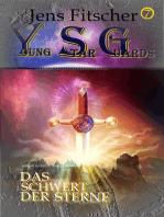 Das Schwert der Sterne (Young Star Guards 7)