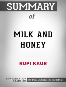 Summary of Milk and Honey