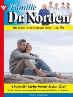 Familie Dr. Norden 702 – Arztroman