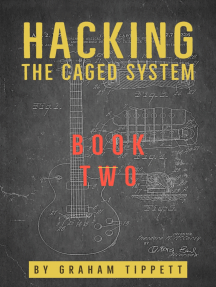Hacking the CAGED System: Book 2