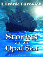 Storms on an Opal Sea