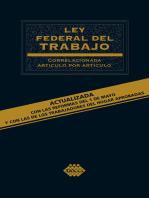 Ley Federal del Trabajo. Correlacionada artículo por artículo 2019
