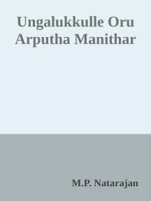 Ungalukkulle Oru Arputha Manithar