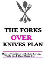 The Forks Over Knives Plan: How to Transition to the Life-Saving,  Plant-Based Diet