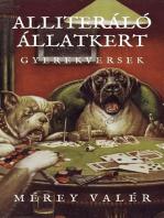 Alliteráló Állatkert: Gyerekversek - I. kötet